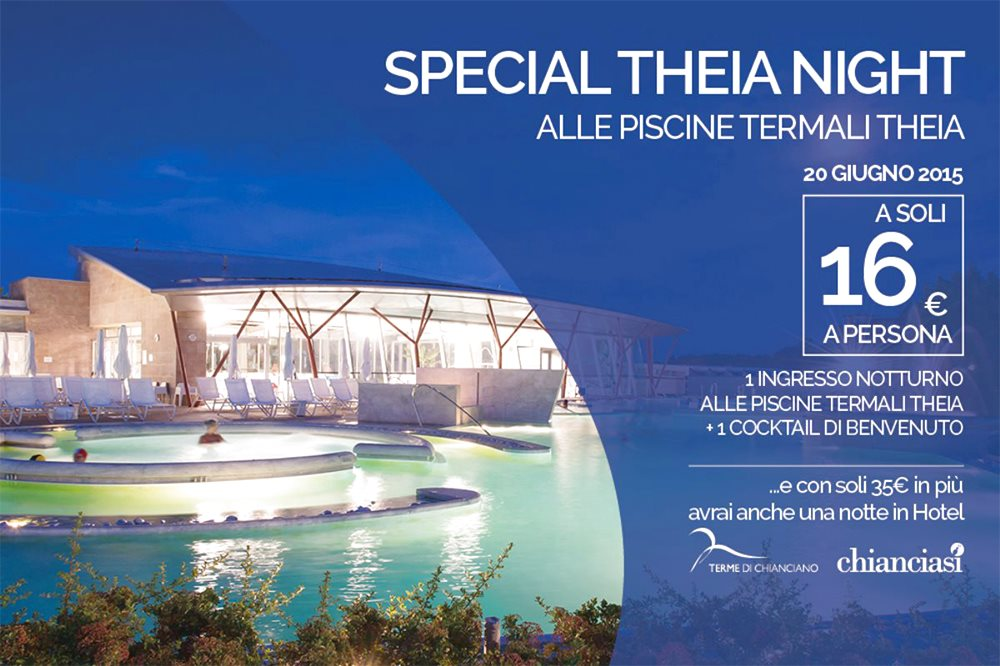 SPECIAL THEIA NIGHT Vivi le piscine termali di notte e l'aperitivo te lo offriamo noi!