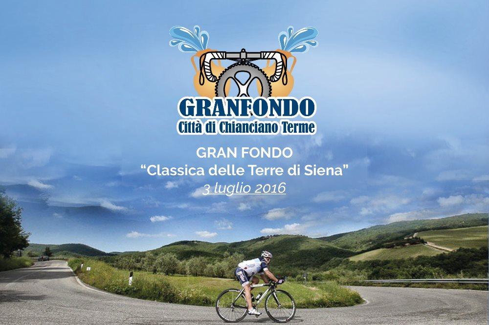 GRANFONDO 2016 Classica delle Terre di Siena il 3 luglio a Chianciano Terme