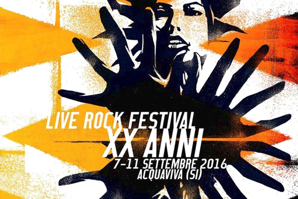 XX EDIZIONE DEL LIVE ROCK FESTIVAL  La Toscana che fa scuola