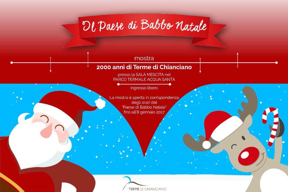 2000 ANNI DI TERME DI CHIANCIANO Mostra al Paese di Babbo Natale