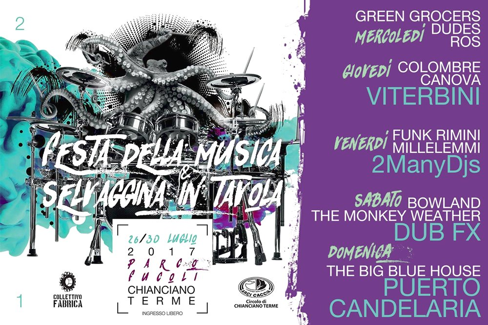 CHIANCIANO TERME MUSIC FESTIVAL  Parco Fucoli -  Chianciano Terme (SI) – 26/30 July 2017 - FREE ADMISSION
