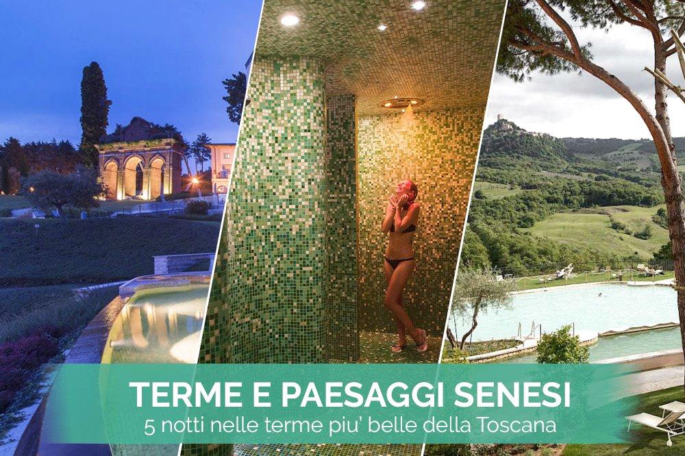 TERME E PAESAGGI SENESI 5 pernottamenti nei centri termali più belli della Toscana